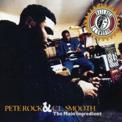 The Main Ingredient, Pete Rock & C.L. Smooth
