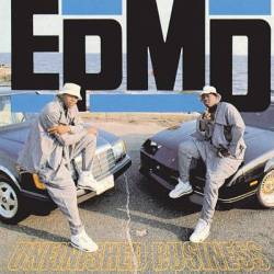 Unfinished Business, EPMD